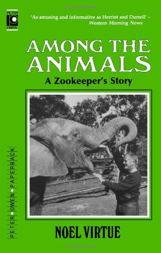 9780720607093: Among the Animals: A Zookeeper's Story
