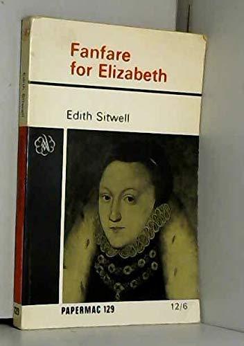 Fanfare For Elizabeth: Sitwell, Edith