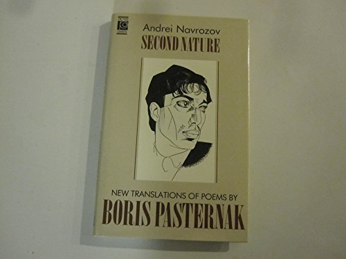9780720607512: Second Nature: New Translations of Poems by Boris Pasternak