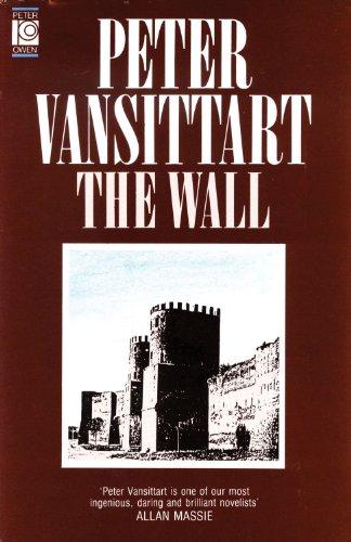 The Wall.: Peter Vansittart.