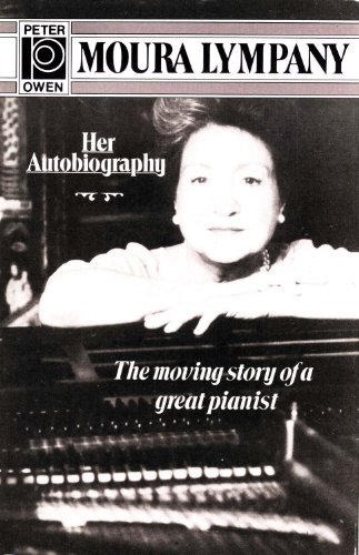 Moura:Her Autobiography: Lympany , Moura [& Margot Strickland]