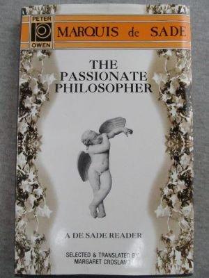 9780720608267: Passionate Philosopher: A Marquis De Sade Reader