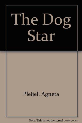 The Dog Star: Agneta Pleijel