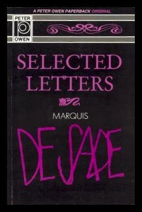 Selected Letters: de Sade, Marquis;