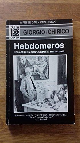 Hebdomeros: Giorgio De Chirico