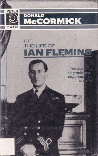 17F: The Life of Ian Fleming: McCormick, Donald