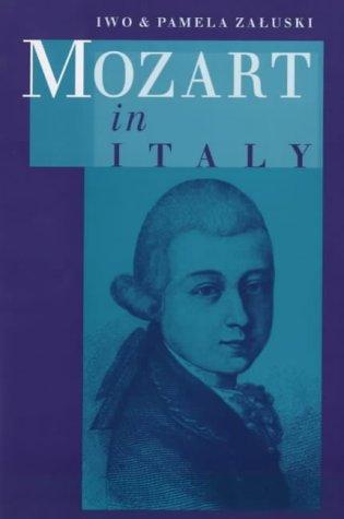 Mozart in Italy: Zaluski, Iwo; Zaluski, Pamela