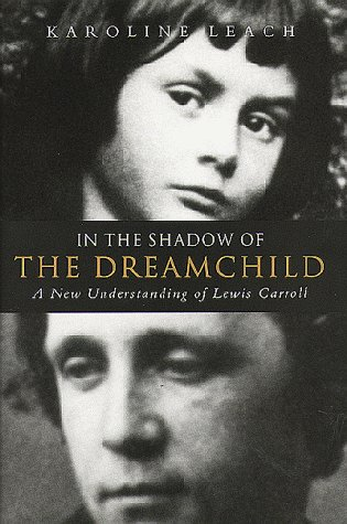 9780720610444: Lewis Carroll - In the Shadow of the Dreamchild: New Understanding of Lewis Carroll