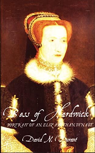 9780720610789: Bess of Hardwick: Portrait of an Elizabethan Dynast