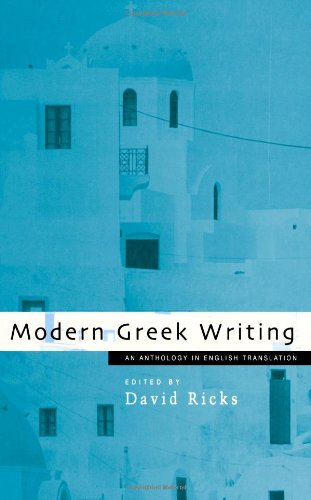 9780720610864: Modern Greek Writing: An Anthology in English Translation