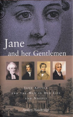 9780720611045: Jane and Her Gentlemen: Jane Austen and the Men in Her Life and Novels