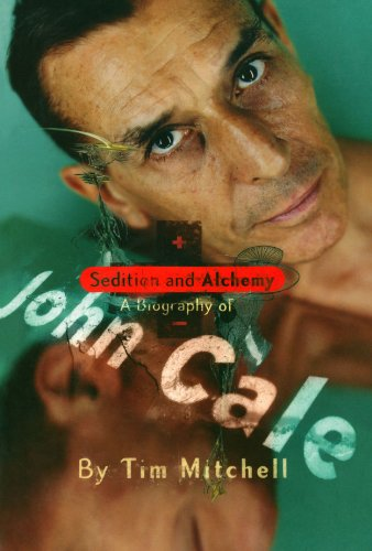9780720611328: Sedition and Alchemy: A Biography of John Cale