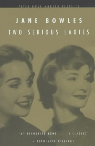 9780720611793: Two Serious Ladies (Peter Owen Modern Classic)
