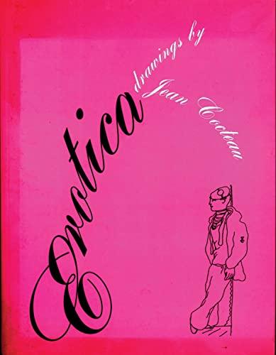 9780720611816: Erotica: Drawings by Jean Cocteau