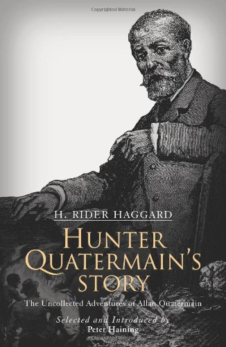 9780720611823: Hunter Quatermain's Story: The Uncollected Adventures of Allan Quatermain
