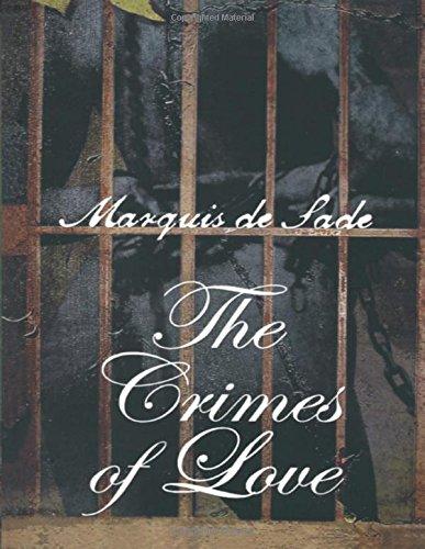 Crimes of Love (Paperback): Marquis de Sade