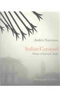 9780720611960: Italian Carousel: Scenes of Internal Exile