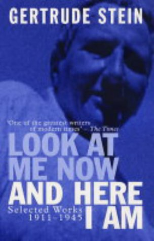 9780720612011: Look at Me Now and Here I Am: Writing and Lectures, 1909-45
