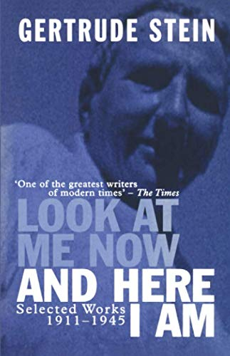 9780720612011: Look At Me Now and Here I Am: Selected Works 1911-1945