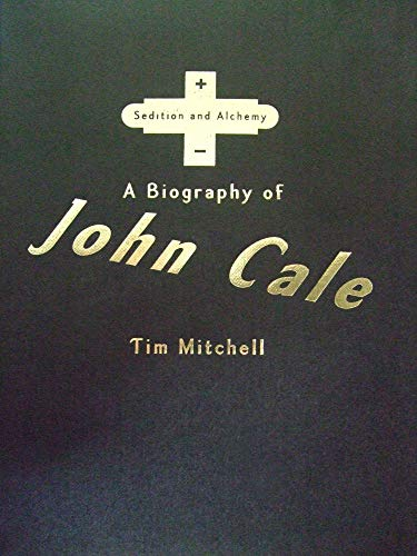 9780720612073: Sedition and Alchemy: A Biography of John Cale