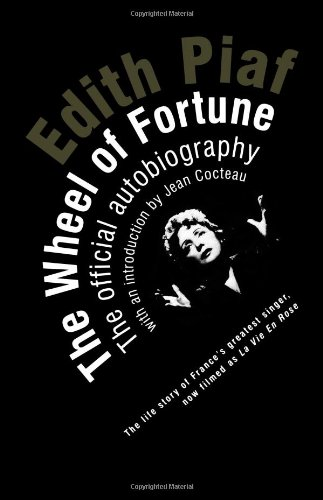 9780720612288: The Wheel Of Fortune: The Autobiography of Edith Piaf