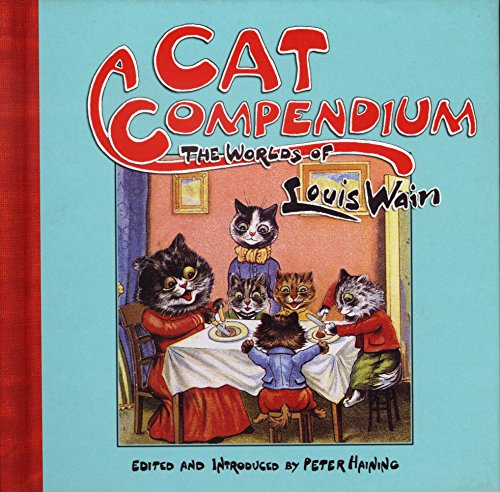 9780720612295: Cat Compendium: The Worlds of Louis Wain