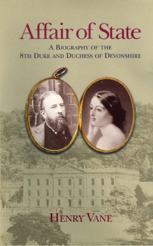 9780720612332: Affair of State: A Biography of the 8th Duke and Duchess of Devonshire