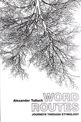 9780720612431: Word Routes: Journey's Through Etymology