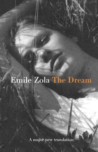 Dream, The: (Le Reve): Zola, Emile