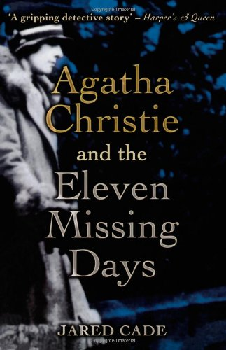 9780720612806: Agatha Christie and the Eleven Missing Days