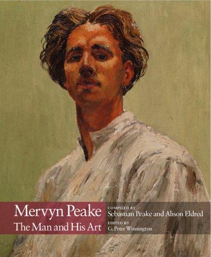 Mervyn Peake: The Man and His Art: G. Peter Winnington