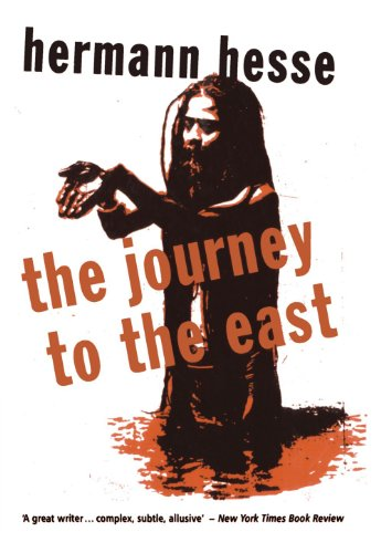 9780720613056: The Journey to the East (Peter Owen Modern Classic)