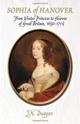 9780720613421: Sophia of Hanover: From Winter Princess to Heiress of Great Britain, 1630-1714