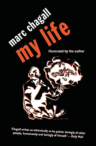 9780720613568: My Life: Marc Chagall (Peter Owen Modern Classic)