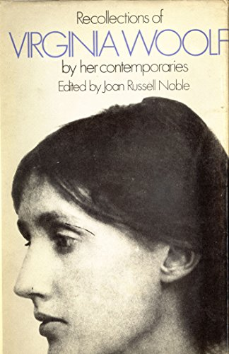 Recollections of Virginia Woolf by Her Contemporaries (9780720615586) by Joan Russell Noble