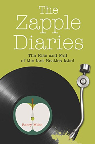 9780720618600: The Zapple Diaries: The Rise and Fall of the Last Beatles Label