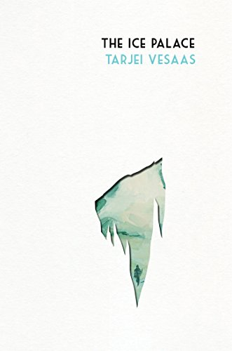 The Ice Palace (Hardback): Tarjei Vesaas