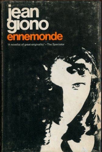 Ennemonde: Vay, Jean Giono translated by David Le Vay