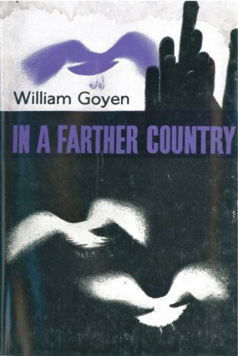 In A Farther Country: William Goyen