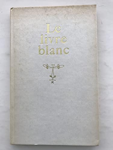 9780720649000: Livre Blanc