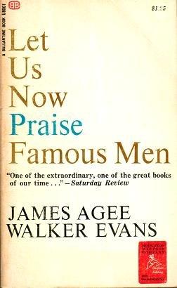 Let Us Now Praise Famous Men: james agee