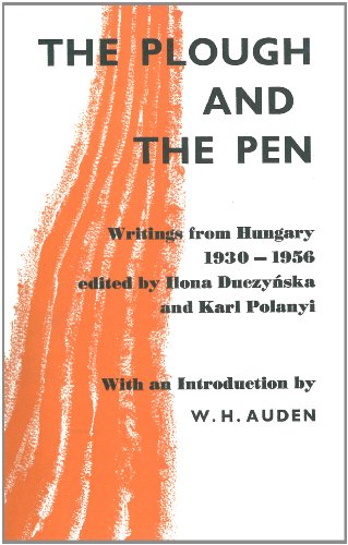 9780720665949: The Plough and The Pen: Writings From Hungary 1930-1956