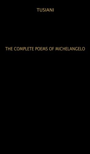 9780720666168: Complete Poems of Michelangelo (Unesco Collection of Representative Works. Italian Series)