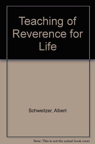 9780720687309: Teaching of Reverence for Life