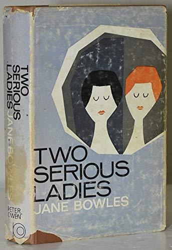 9780720691757: TWO SERIOUS LADIES.