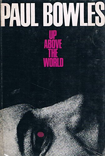 9780720693812: Up Above the World