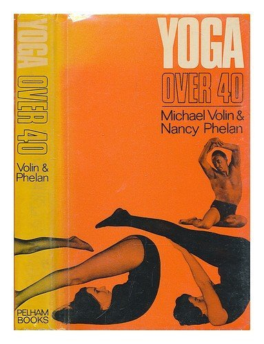 9780720701135: Yoga Over Forty
