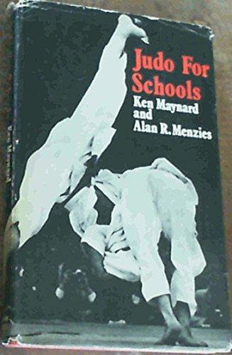 Judo for Schools: Maynard, Ken &
