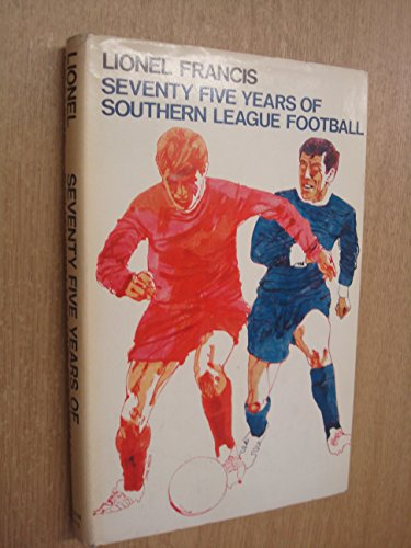 Seventy Five Years Of Southern League Football: Francis, Lionel