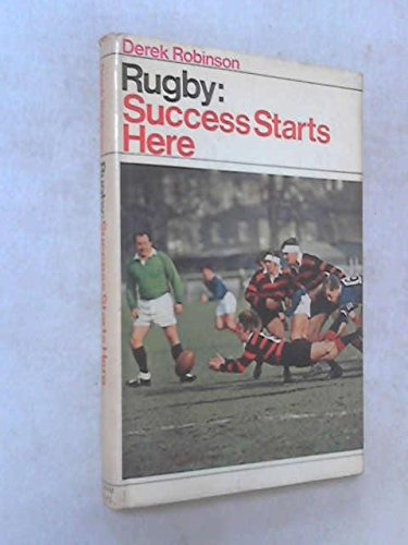 9780720702866: Rugby: Success Starts Here